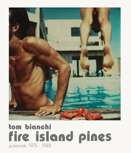 Tom Bianchi Fire Island Pines